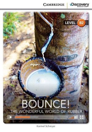 BOUNCE! THE WONDERFUL WORLD OF RUBBER UPPER INTERMEDIATE BOOK WITH ONLINE ACCESS