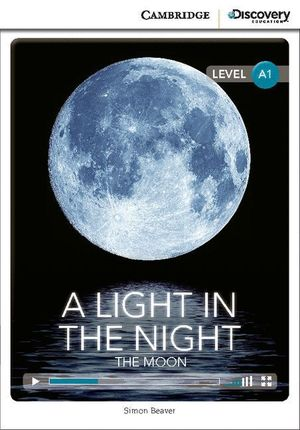 A LIGHT IN THE NIGHT: THE MOON BEGINNING BOOK WITH ONLINE ACCESS