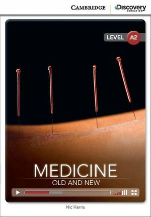 MEDICINE: OLD AND NEW LOW INTERMEDIATE BOOK WITH ONLINE ACCESS