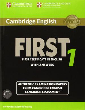 CAMBRIDGE ENGLISH FIRST 1 + 2CD + KEY 2015 EXAM