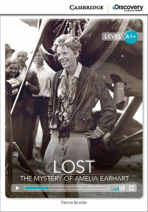 LOST: THE MYSTERY OF AMELIA EARHART HIGH BEGINNING BOOK WITH ONLINE ACCESS
