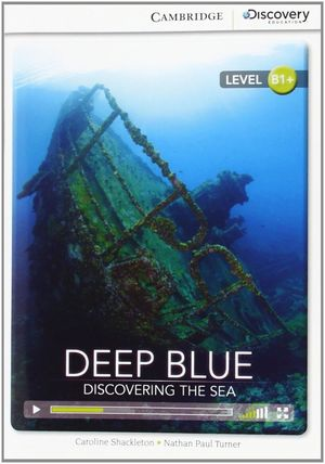 DEEP BLUE: DISCOVERING THE SEA INTERMEDIATE BOOK WITH ONLINE ACCESS