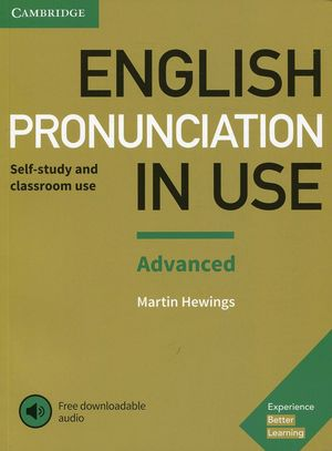 ENGLISH PRONUNCIATION IN USE ADVANCED SELF-STUDY AND CLASSROOM