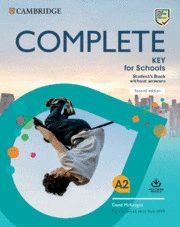 COMPLETE A2 KEY FOR SCHOOLS STUDENT'S BOOK WITHOUT ANSWERS WITH ONLINE PRACTICE