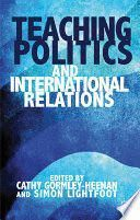 TEACHING POLITICS AND INTERNATIONAL RELATIONS