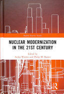 NUCLEAR MODERNIZATION IN THE 21ST CENTURY