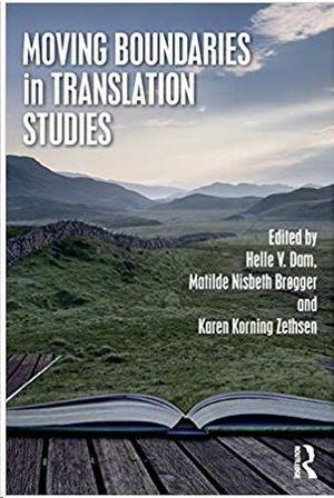MOVING BOUNDARIES IN TRANSLATION STUDIES