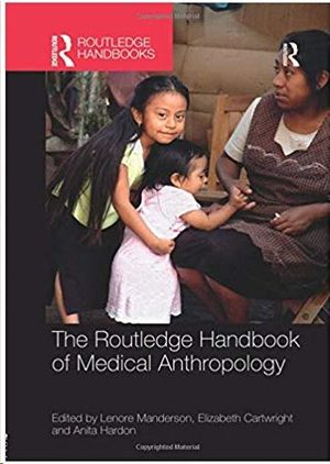 THE ROUTLEDGE HANDBOOK OF MEDICAL ANTRHOPOLOGY