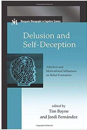 DELUSION AND SELF-DECEPTION