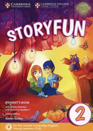 STORYFUN FOR STARTERS LEVEL 2 STUDENT'S BOOK WITH ONLINE ACTIVITIES AND HOME FUN