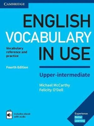 ENGLISH VOCABULARY IN USE. UPPER-INTERMEDIATE FOURTH EDITION
