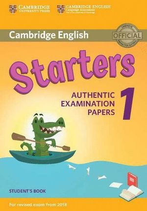 STARTERS 1ºEP STB AUTHENTIC EXAMINATION PAPERS