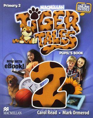 TIGER 2 PUPIL`S BOOK (EBOOK+SKILLS TR)