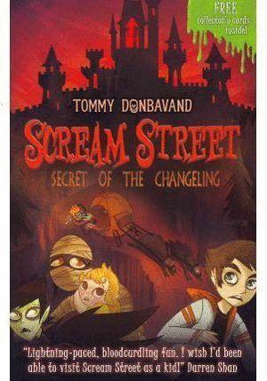 SCREAM STREET 12: SECRET OF THE CHANGELI