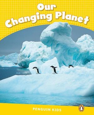OUR CHANGING PLANET PENGUIN KIDS 6