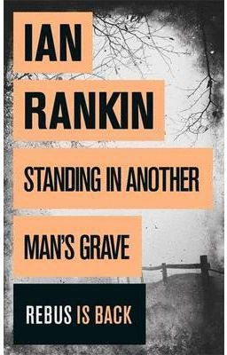 STANDING IN ANOTHER MAN´S GRAVE