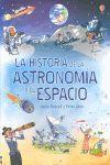 LA HISTORIA DE LA ASTRONOMIA Y EL ESPACIO