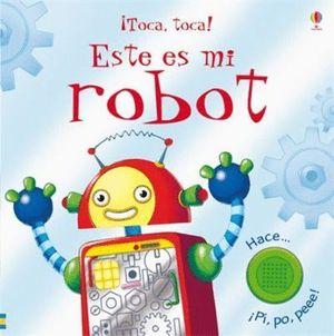 ESTE ES MI ROBOT