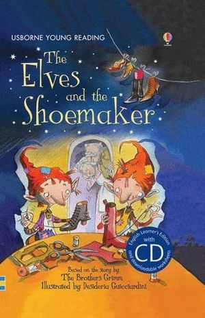 THE ELVES AND THE SHOEMAKER & CD