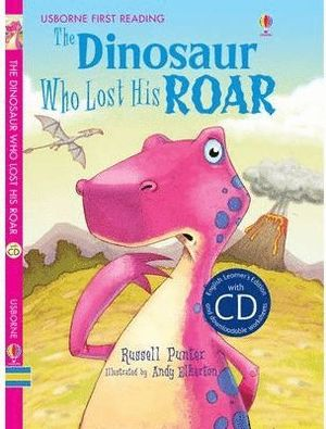 THE DINOSAUR WHO LOST HIS ROAR & CD