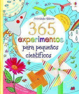 365 EXPERIMENTOS PARA PEQUEÑOS CIENTIFICOS (ACTIVIDADES)