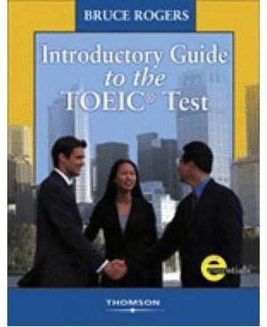 INTRODUCTORY GUIDE TO THE TOEIC TEST+ KEY + CD AUDIO 1 AND 2