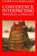 CONFERENCE INTERPRETING . PRINCIPLES AND PRACTICE
