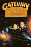 GATEWAY SCIENCE VOCABULARY AND CONCEPTS