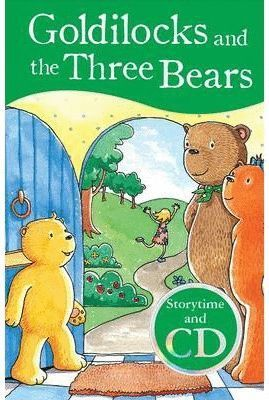 GOLDILOCKS AND THE THREE BEARS +CD