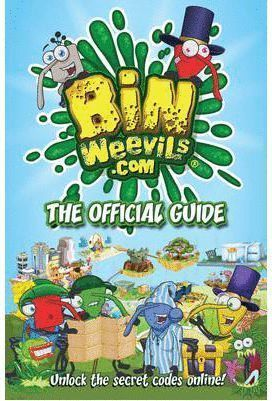 BIN WEEVILS THE OFFICIAL GUIDE