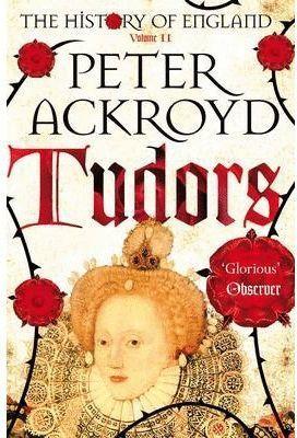 TUDORS : A HISTORY OF ENGLAND VOLUME II