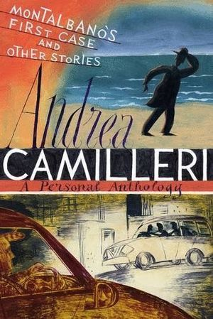 MONTALBANO'S FIRST CASE & OTHER STORIES