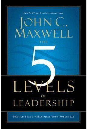 FIVE LEVELS OF LEADERSHIP