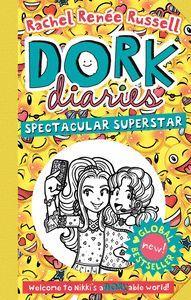 DORK DIARIES SPECTACULAR SUPERSTAR