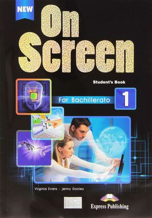 ON SCREEN NEW 1º BACHILLERATO PACK (2015)
