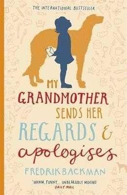 MY GRANDMOTHER SENDS HER REGARDS