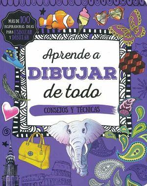APRENDE A DIBUJAR DE TODO CONSEJOS Y TECNICAS