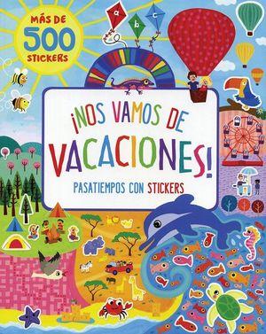 NOS VAMOS DE VACACIONES- MAS DE 500 STICKERS-PARRAGON