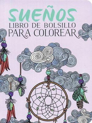 SUEÑOS LIBRO DE BOLSILLO PARA COLOREAR