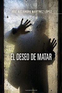 EL DESEO DE MATAR