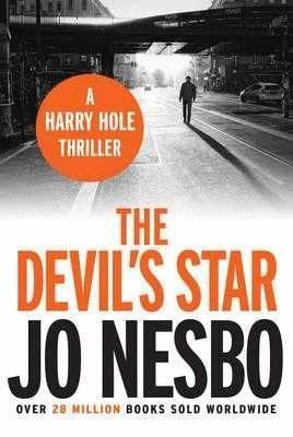 THE DEVIL'S STAR: A HARRY HOLE THRILLER