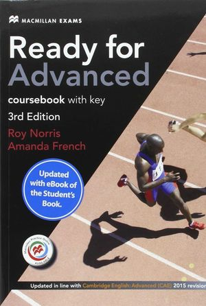 READY FOR ADVANCED COURSEBOOK WITH KEY 3ªED. EXAM 2015