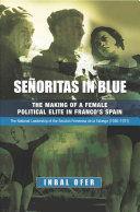 SEÑORITAS IN BLUE (1936-1977)