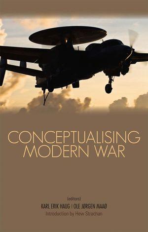 CONCEPTUALISING MODERN WAR