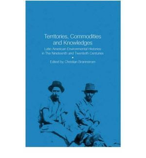TERRITORIES, COMMODITIES AND KNOWLEDGES