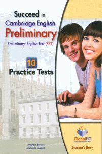 SUCCEED IN PET - 10 PRACTICE TESTS SB PRELIMINARY