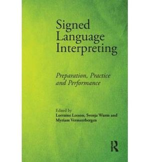 SIGNED LANGUAGE INTERPRETING