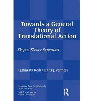 TOWARDS A GENERAL THEORY OF TRANSNATIONAL ACTION