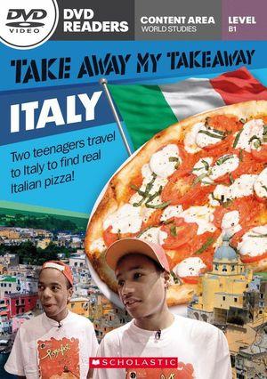 TAKE AWAY MY TAKEAWAY: ITALY NIVEL B1