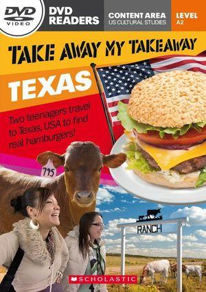 TAKE AWAY MY TAKEAWAY TEXAS LEVEL A2 DVD